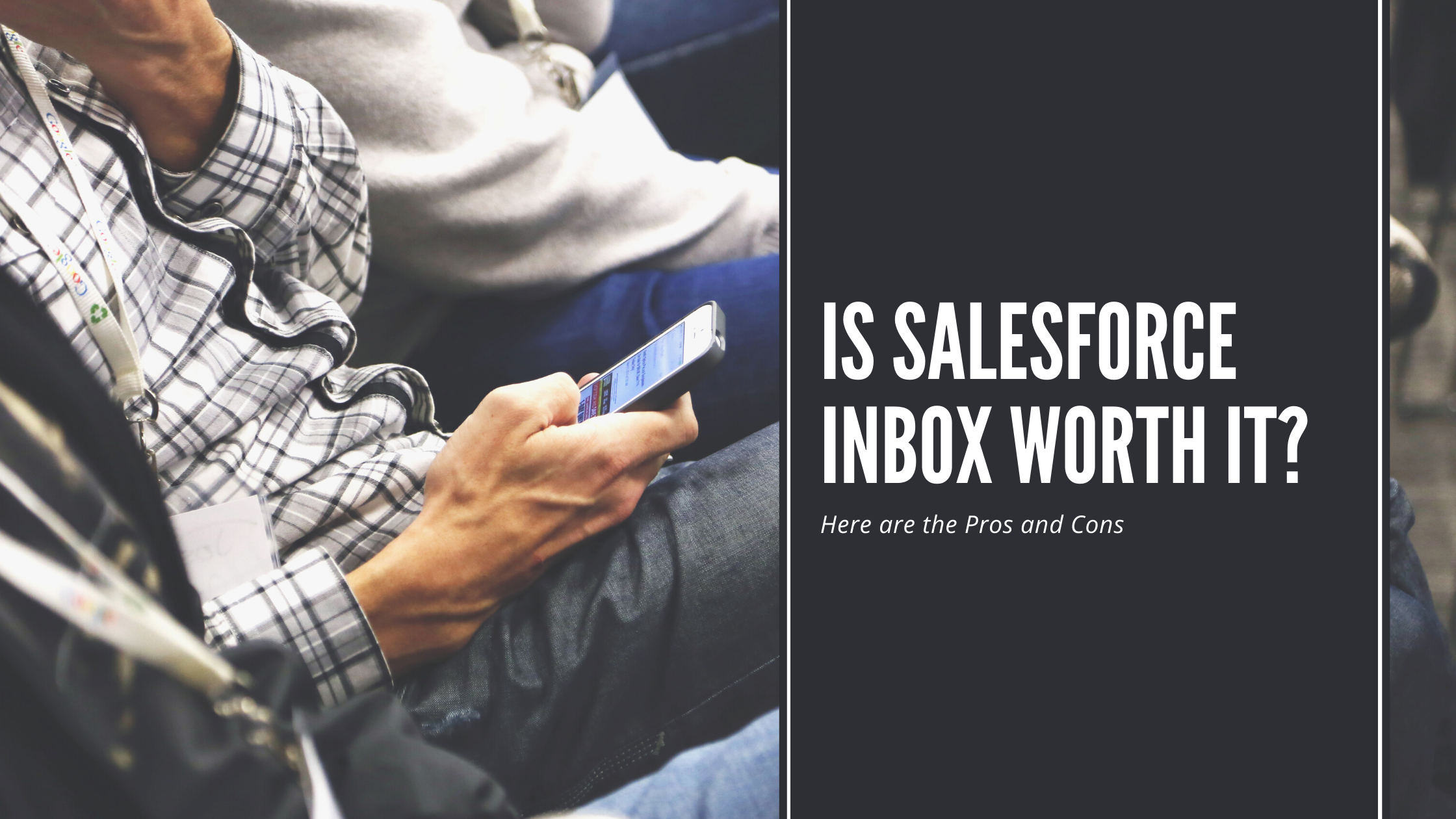 Is Salesforce inbox worth it?